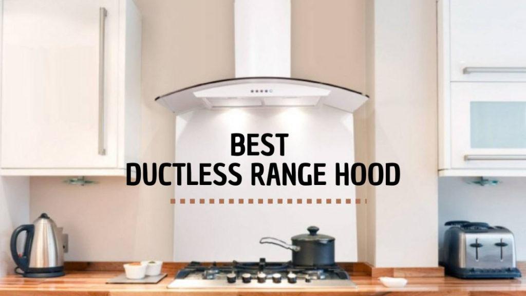 Ductless Range Hoods